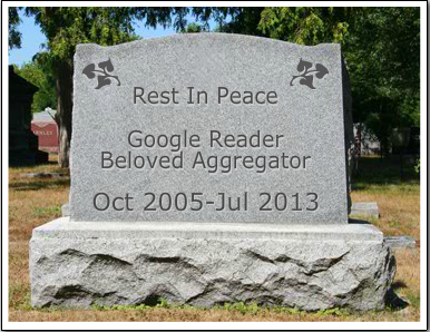 Google Reader: Rest in Peace